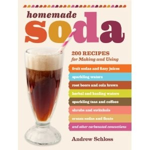 Homemade Soda 200 recipes for making and using