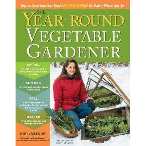 The Year Round Vegetable Gardener Niki Jabbour