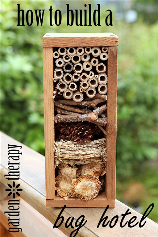 Make your own bug hotel using natural materials to attract ladybugs, bees, and other beneficial insects to the garden. #gardentherapy #insects #beneficialbugs