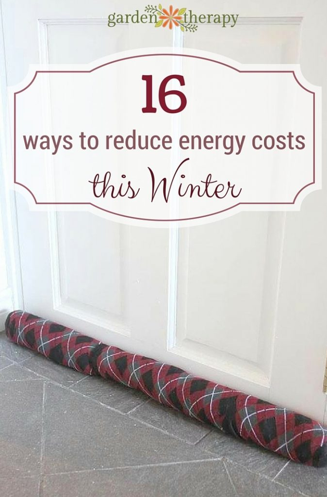 16 ways to reduce energy costs this winter