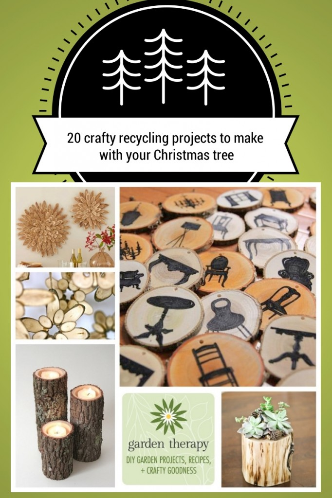 20 crafty recycling projects you can make with your Christmas tree #gardentherapy #recycle