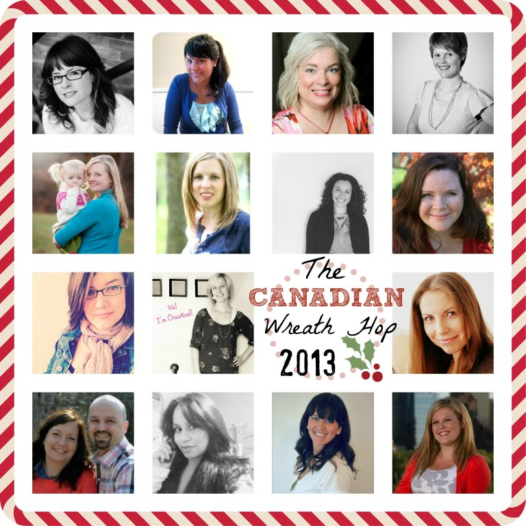 Canadian Blogger Collage 2013 Wreath Hop #wreathhop
