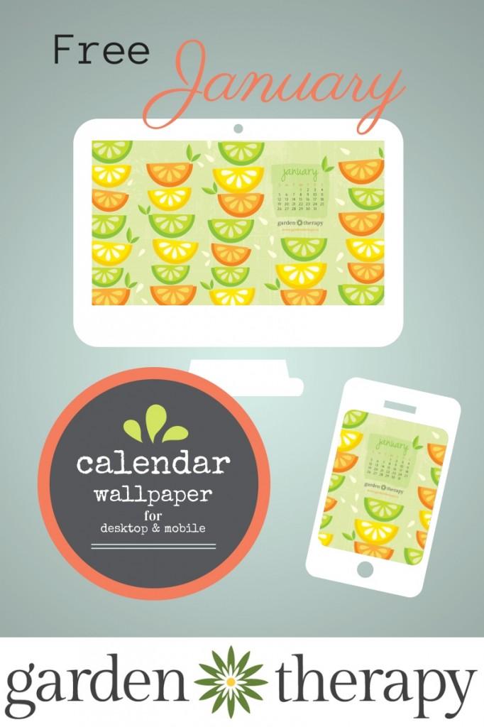 Free Garden Therapy Desktop Calendar January 2014 Citrus Celebration #calendar #free #desktop #wallpaper