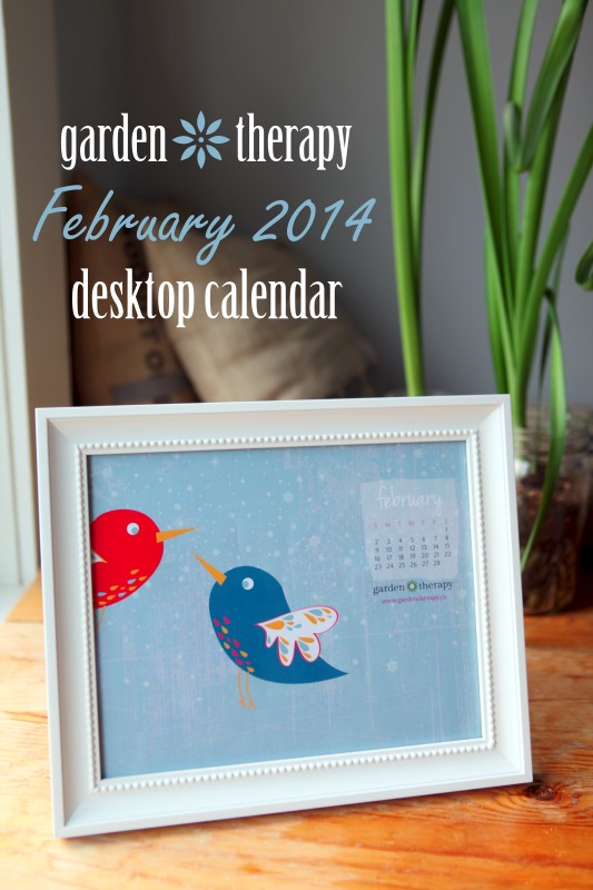 Garden Therapy Desktop Calendar February Free Printable and Mobile Wallpaper