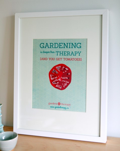 Gardening is cheaper than therapy and you get tomatoes  - framed print