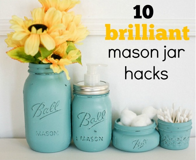 10 brilliant mason jar hacks