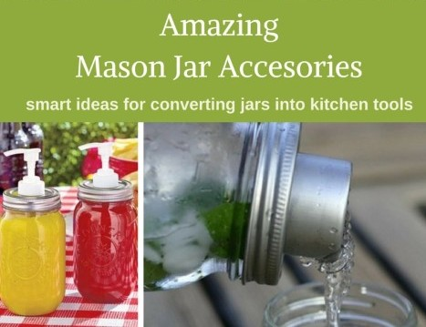 Amazing Mason Jar Accessories
