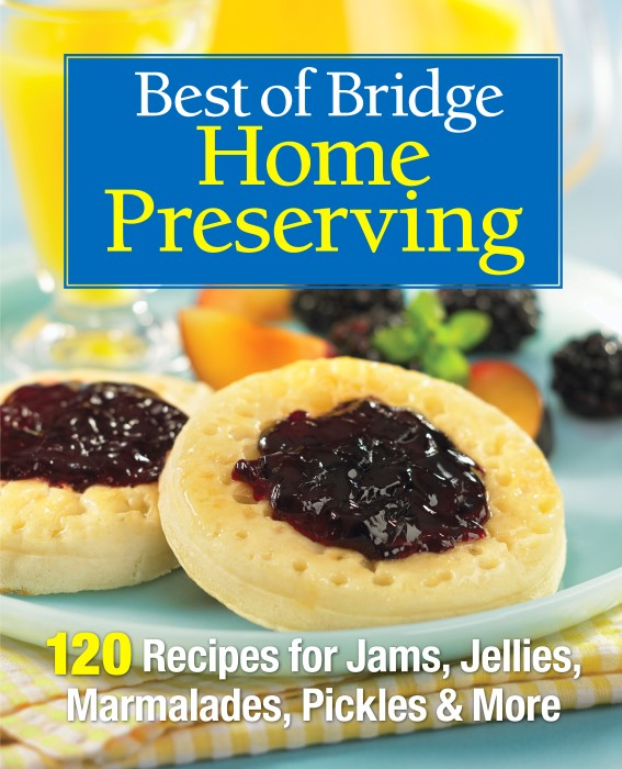 Best of Bridge Home Preserving