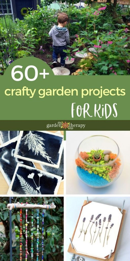 60+ Crafty Garden Projects to do with KIDS