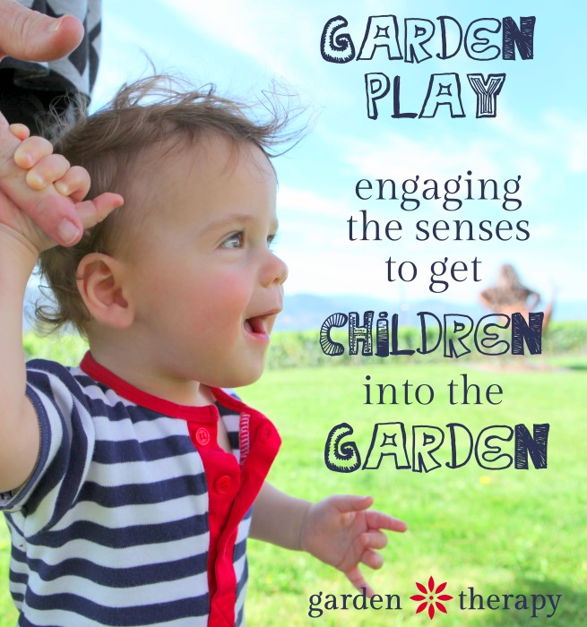 Getting Kids Interested In The Garden Through Engaging Thier Sense Of Sight Smell Taste Hearing And Touch. Lots Of Ideas On Getting Them Outside