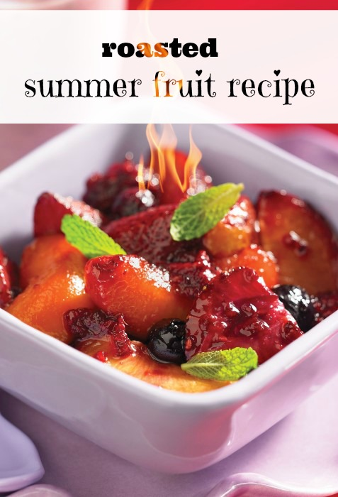 Easy Roasted Summer Fruit Recipe