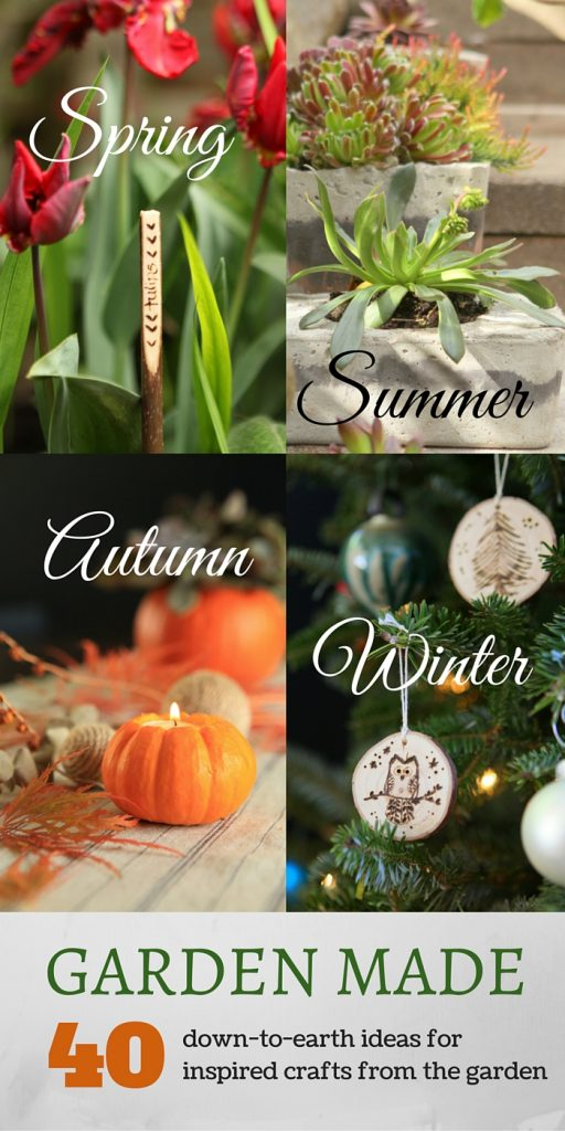 See Four Seasons of Crafty Garden Projects in the book Garden Made