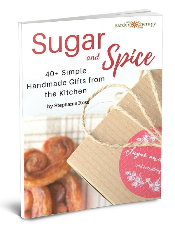 Sugar and Spice: 40+ Simple Handmade Gifts from the Kitchen