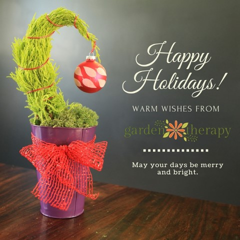Happy Holidays From Garden Therapy