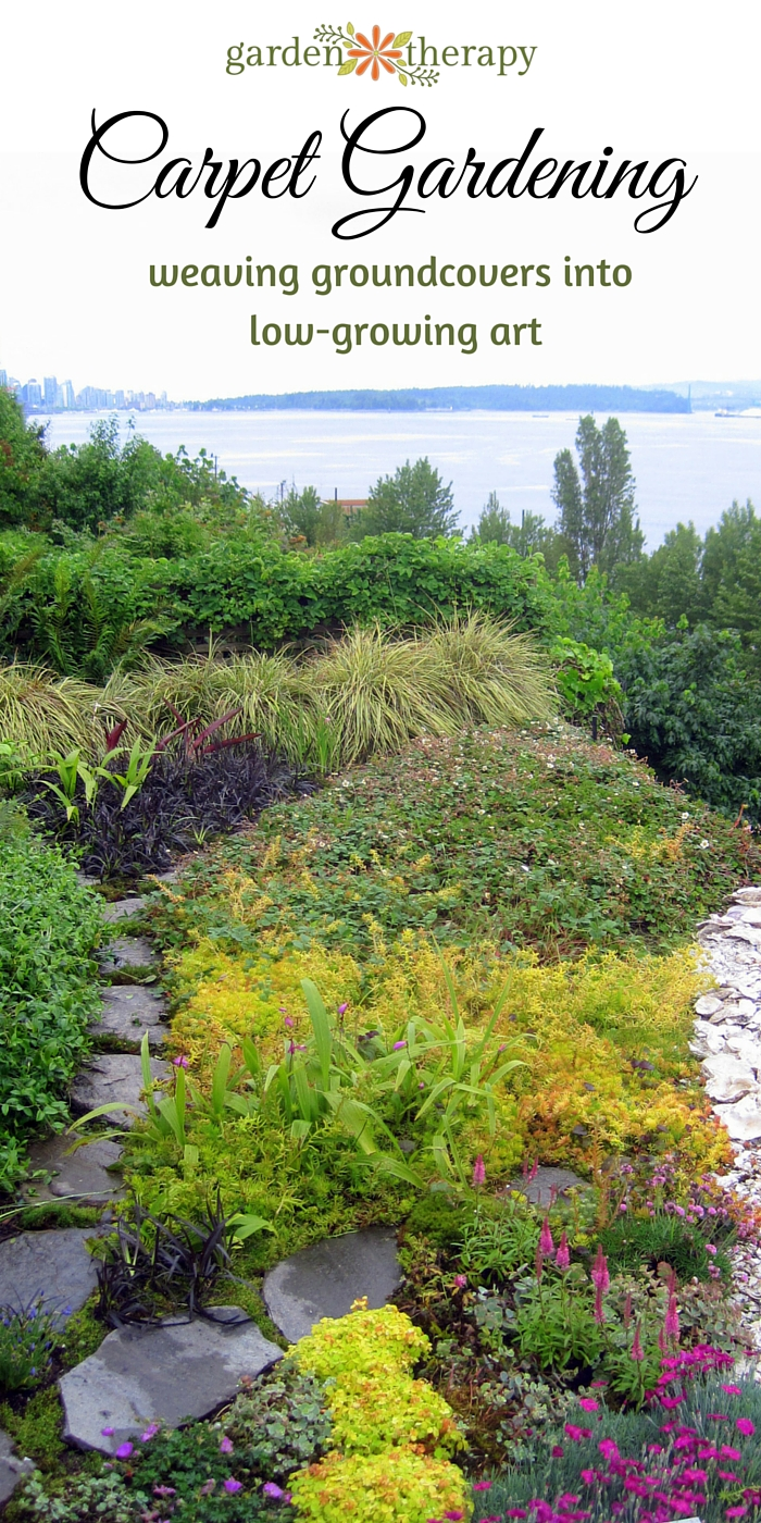 Carpet gardening weaving groundcovers into low growing for Low growing plants for landscaping