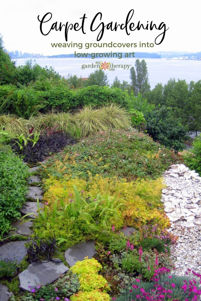 Carpet Gardening weaving groundcovers into low-growing art