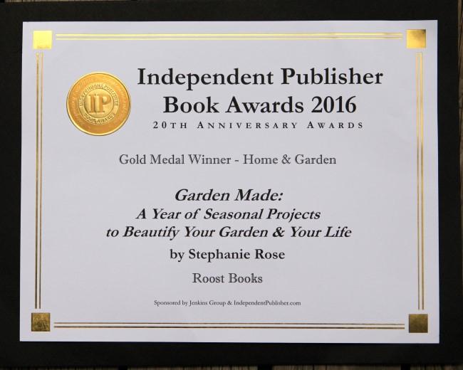 Garden Made Gold Medal Independent Publisher Book Awards 2016 Stephanie Rose