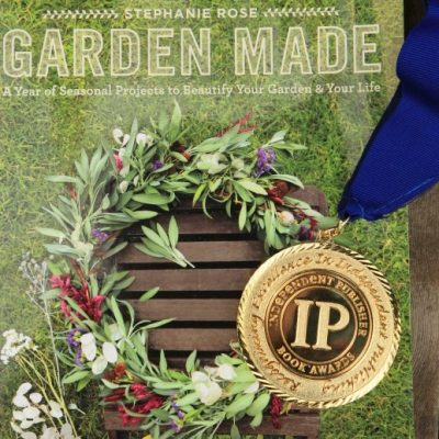 Garden Made: Gold Medal Winner at the IPPYs