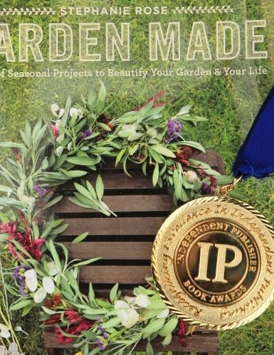 Garden Made: Gold Medal Winner at the IPPYs