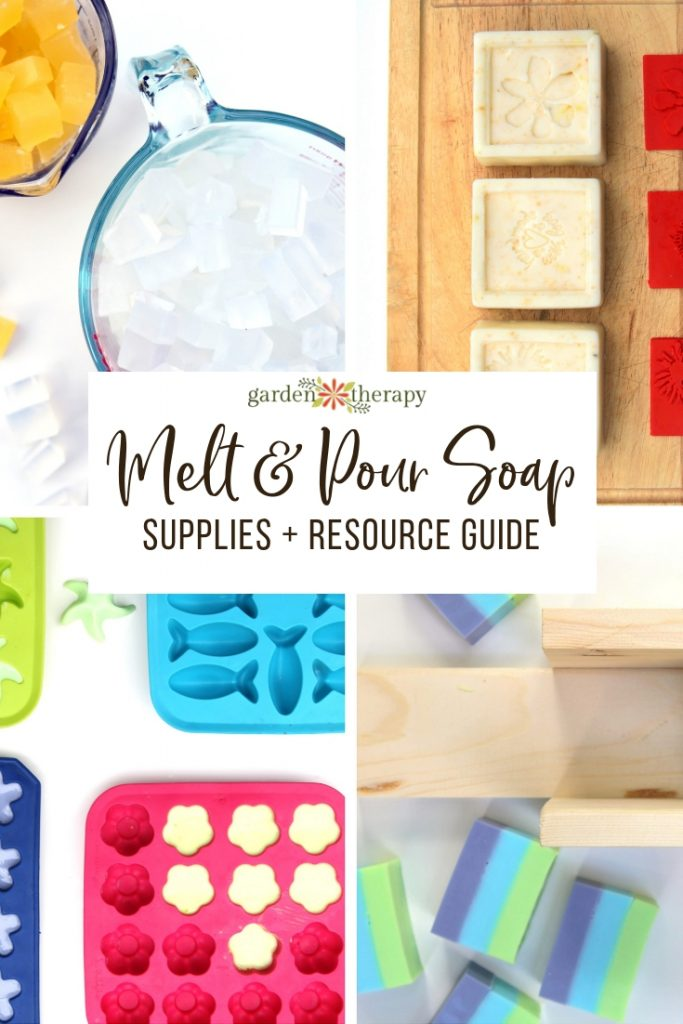 Melt and Pour Soap Making Resource and Supplies Guide