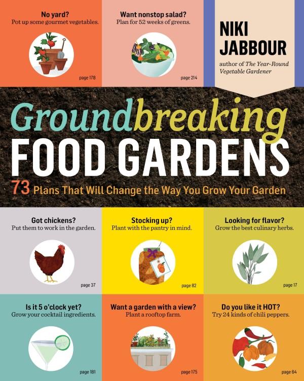 Groundbreaking Food Gardens Niki Jabbour