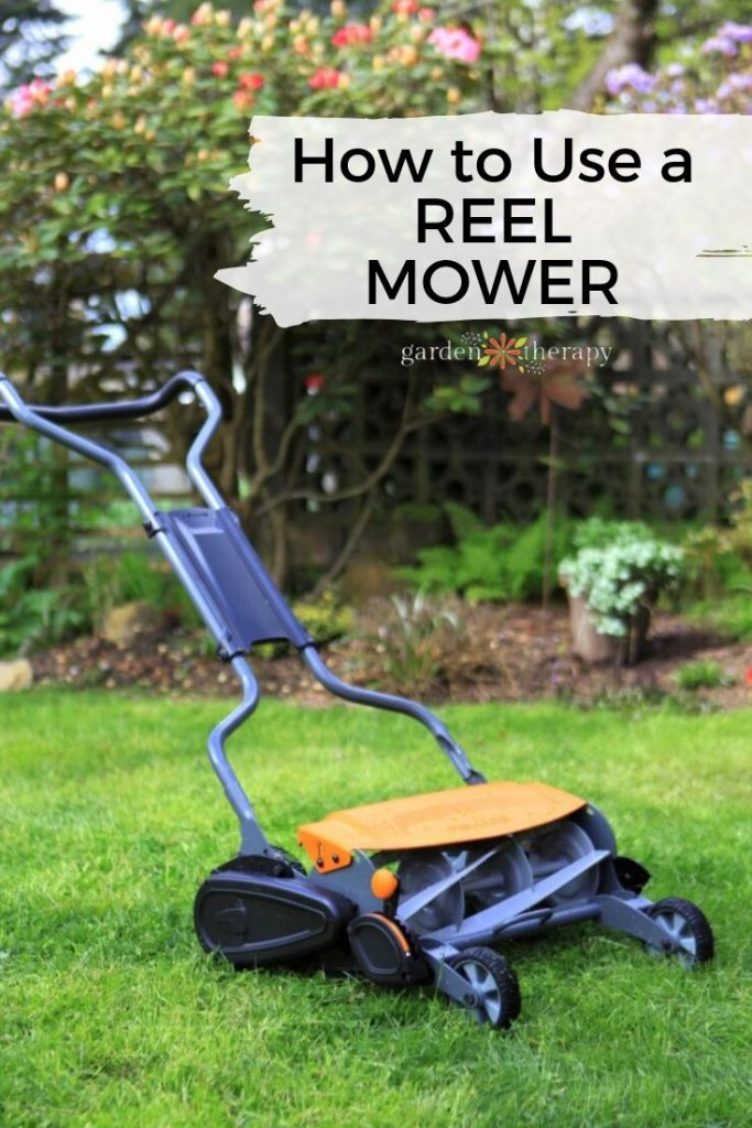 How to Use a Reel Mower Push Mower