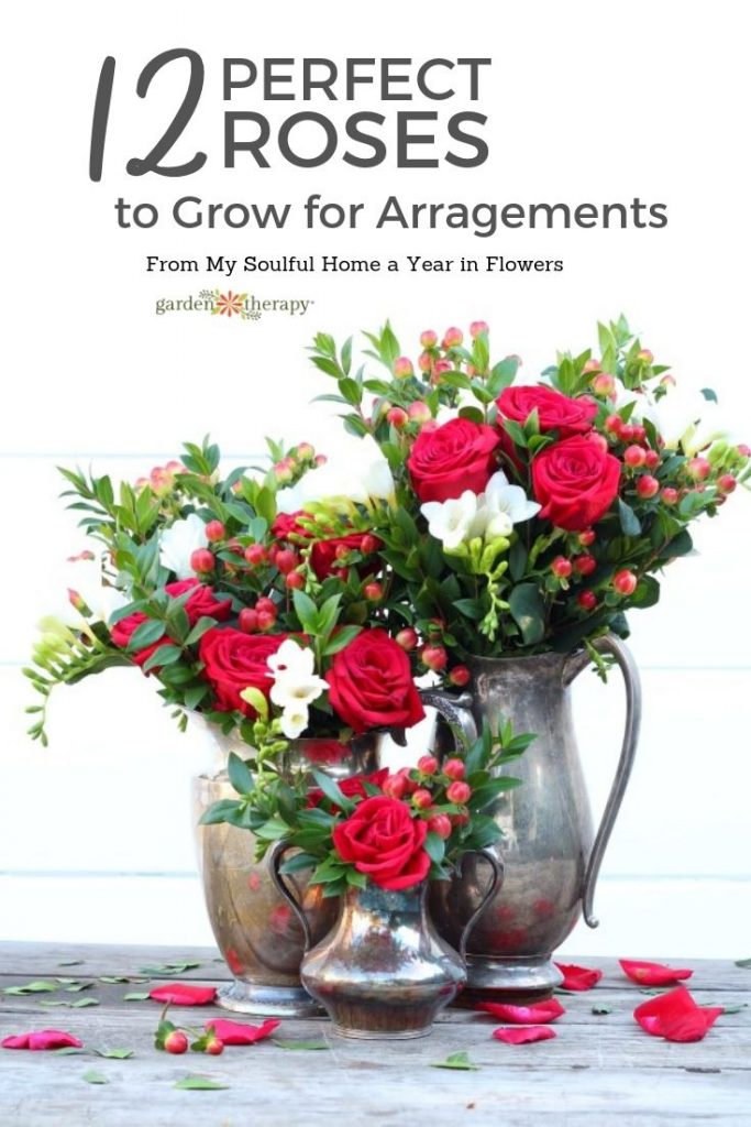 The Best Cutting Roses to Grow for Arrangements