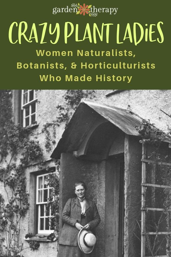Crazy Plant Ladies Through History