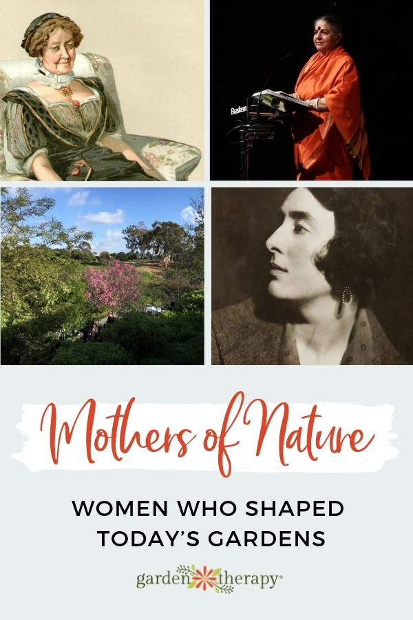 Mothers of Nature Women Who Shaped Today's Gardens