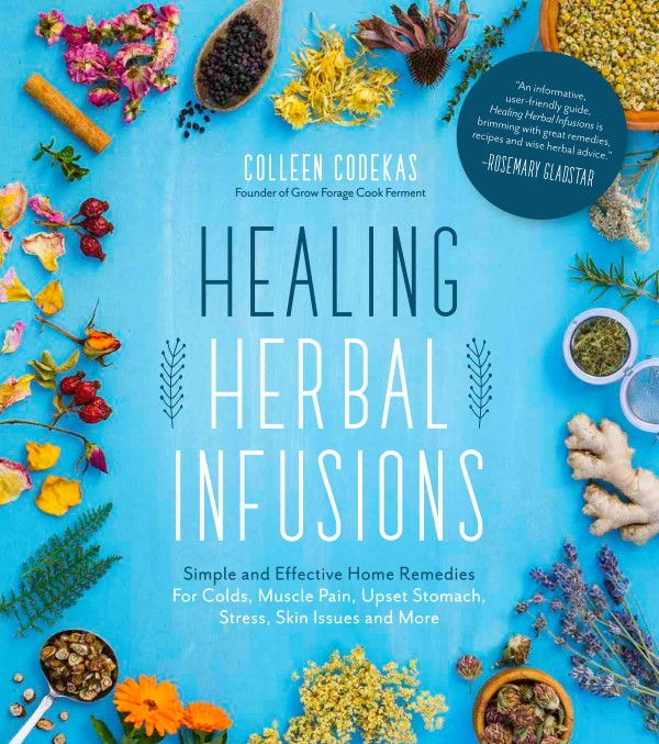 Healing Herbal Infusions book by Colleen Codekas