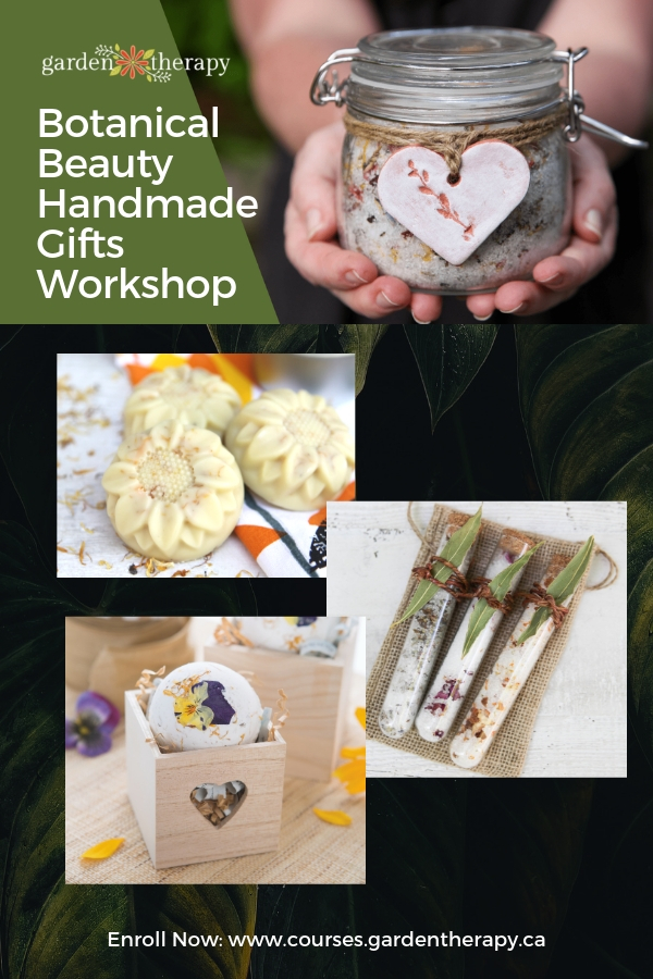 Garden Therapy Botanical Beauty Handmade Gifts Workshop
