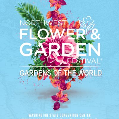 Let's Connect at the Northwest Flower and Garden Festival!