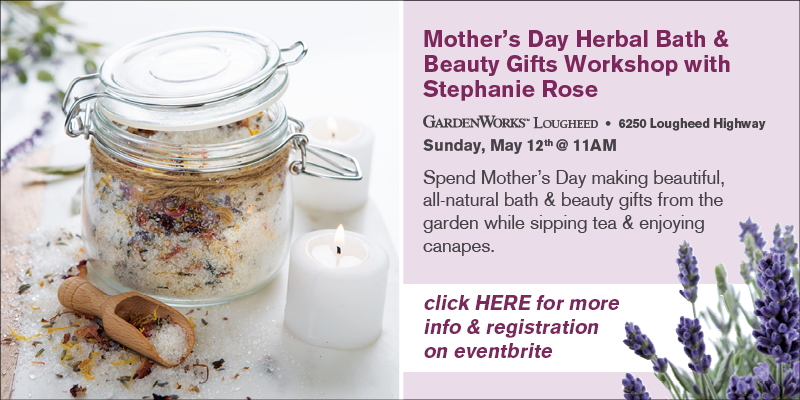 Mother's Day Herbal Bath & Beauty Gifts Workshop