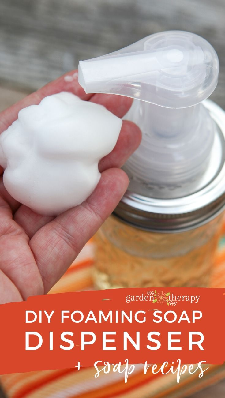 DIY Foaming Soap Dispenser and Recipes