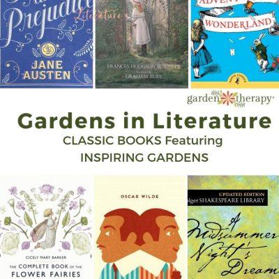 Gardens in Literature: Classic Books Featuring Inspiring Gardens