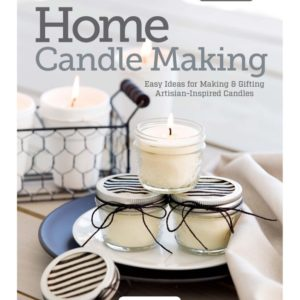 Make and Give Home Candle Making by Stephanie Rose