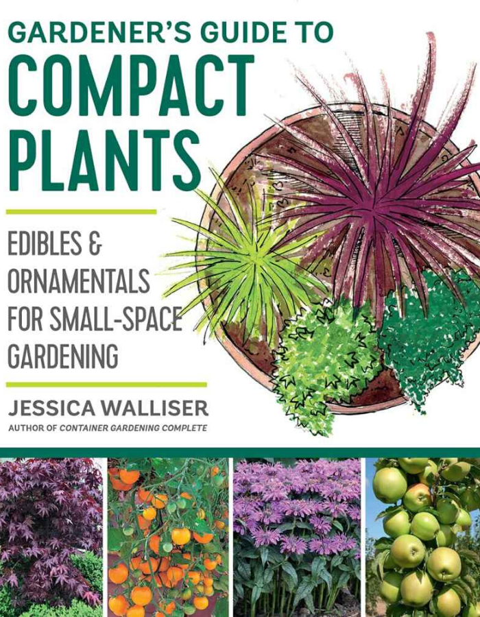 Gardener's Guide to Compact Plants Book by Jessica Walliser