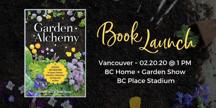 Garden Alchemy Book Launch Vancouver