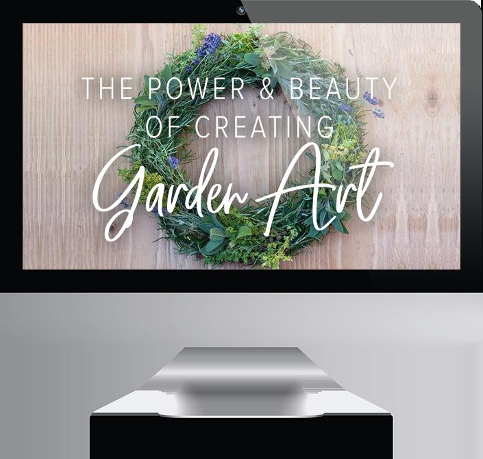 The Power & Beauty of Creating Garden Art